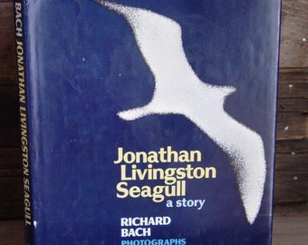 Jonathan Livingston Seagull By Richard Bach 1970s Vintage Hardcover In Dustjacket Book Inspirational Classic Parables