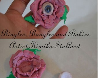 "3"" clay rose with eyeball fantasy clay sculpted art by Bingles, Bangles and Babies Artist Kimiko Stallard"