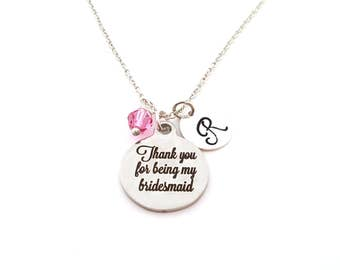 Thank You For Being My Bridesmaid Necklace -  Swarovski Birthstone -  Custom Initial - Personalized Sterling Silver Necklace - Gift For Her