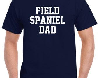Field Spaniel Dad Shirt Tshirt Gift