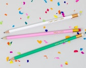 Can You Not? / Mega Lolz / I Just Can't Even - Pack of 3 Jolly Good Pencils - Fun Birthday Present - Luxury Gold Foil Stationery