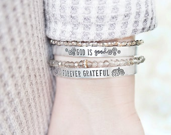 Religious Bracelet - Inspirational Jewelry - God is Good Bracelet - Forever Grateful Bracelet - Faith - Hand Stamped Silver Cuff Bracelet