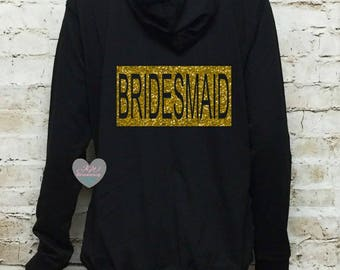 Bridesmaid Hoodie. Bridal Party Hoodies. Bride Hoodie. Maid of Honor. Wedding Clothing. Bridal Gift. Bride Jacket.