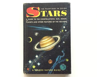 Vintage Hardbound Golden Nature Guide- Stars / Vintage Field Guide / Goldencraft Cloth Binding / Book on Stars / Homeschool Book