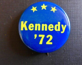 """Vintage 1972 Political Campaign Button / """"Kennedy '72"""" / 1972 Democratic Primary / Ted Kennedy"""