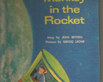 The Monkey in the Rocket teaches kids history of the NASA space program when chimps were sent into orbit Vintage Book from 1962