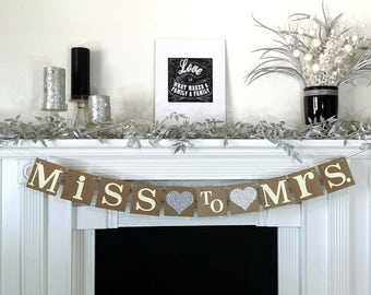 Wedding Garland / Miss to Mrs. Banner / Bridal Shower / Bachelorette / Bride to Be / Gold OR Silver / Customize / Miss to Mrs Bridal Shower