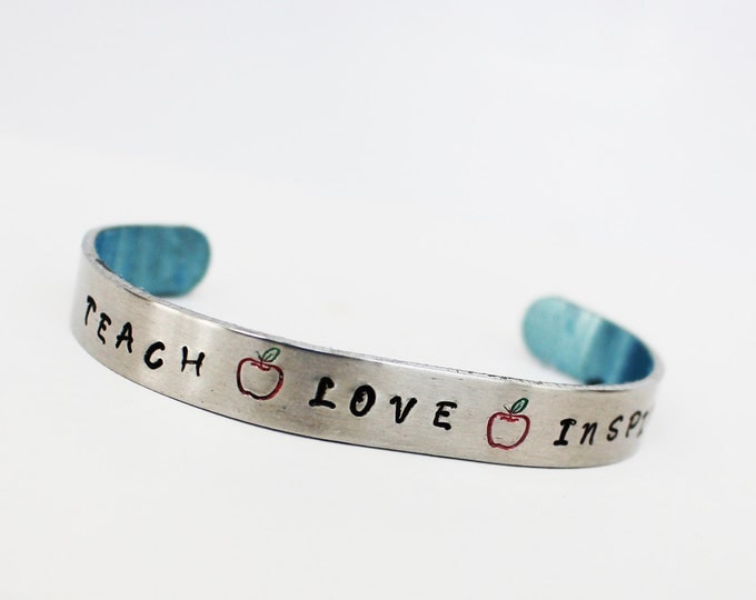 Featured listing image: Teach Love Inspire Inspirational Cuff    Teacher Gift ~Teacher Appreciation GVR Designs