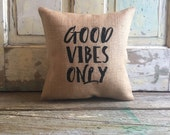 Pillow Cover | Good Vibes Only pillow | Burlap Pillow | Good Vibes Only | Boho Decor | Yoga | Inspirational Quote | Motivational