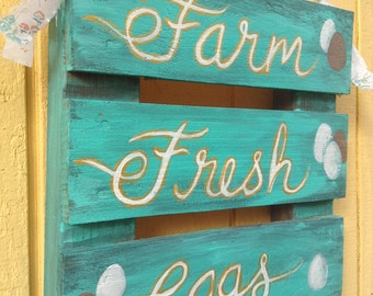 Farm Fresh Eggs Chicken Coop Sign, All Hand Made, Mini Pallet Art