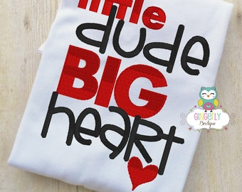 Little Dude Big Heart Shirt or Bodysuit, Valentine Shirt, Valentines Day Shirt, Valentines Day Outfit, Boy Valentine, Heart Shirt