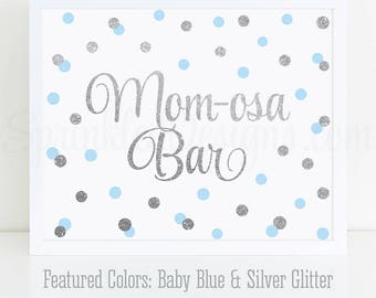 Momosa Bar Sign, Baby Blue Gray Silver Glitter Mom-osa Mimosa Bar Baby Shower Ideas, Baby Boy Sip N See Party Sign Printable 10x8 Drink Sign