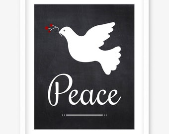 Chalkboard printable art - peace quote art - printable chalkboard decor - peace dove - positive print art - home prints - DIGITAL DOWNLOAD