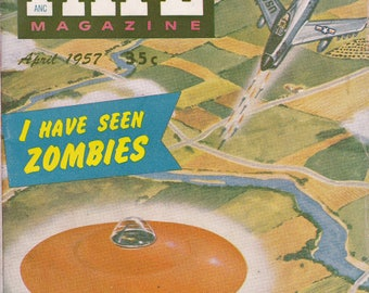 Fate Magazine #85 - April 1957 Issue - We Saw A Flying Saucer / Zombies