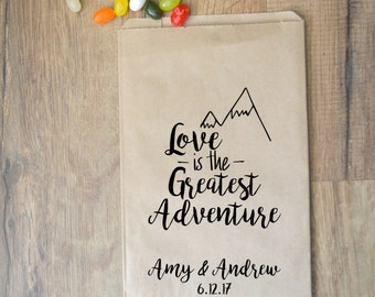 Love is the Greatest Adventure Wedding Favor Bags ~  Fall Wedding Candy Bags, Winter Wedding Treat Bags, Candy Bar Buffet Bag, Paper Bags