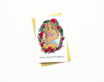 Funny New Baby Card...Expecting Card...Congrats Card...Baby Announcement...Baby Shower Card...Beyonce Pregnant...Beyonce Pregnancy Card...