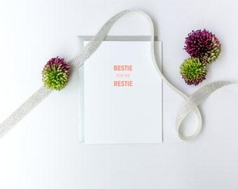 Funny. Friendship. Bestie For The Restie Letterpress Card