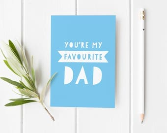 Favourite Dad Card, Funny Father's Day Card, Funny Card For Dad, Cheeky Father's Day Card, Best Dad Fathers Day Card, Funny Card Stepdad