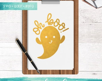 Oh Boo SVG Cutting Files / Ghost SVG Files Sayings / Halloween SVG for Cricut Silhouette / Cute Ghost Svg Commercial Use Ok
