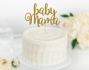 Baby Mama Cake Topper - Baby Shower Cake Topper - Baby Shower Decorations - Gender Reveal Party - Gender Reveal Cake Topper