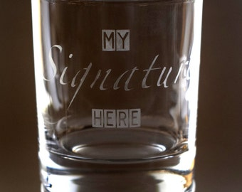 Signature Etched Tumbler Glass - your unique signature on a Tumbler