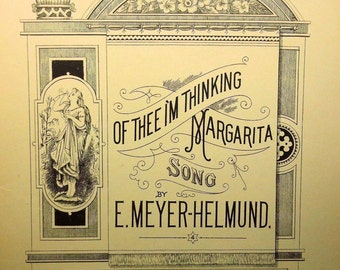 1889 Of Thee I'm Thinking Margarita Song - Rare Vintage Sheet Music