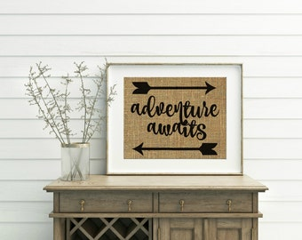 Adventure Awaits Print - Adventure Awaits Sign - Burlap Print - Adventure Nursery - Adventure Nursery Decor - Adventure Sign - Arrows