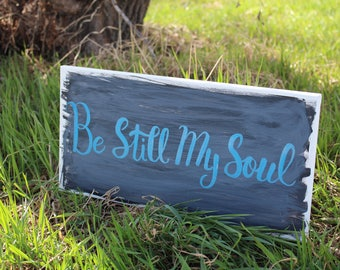 Handwritten Canvas Quote/Christian Wall Art/Inspirational Quote/Home Decor/Gift for Women/Painting Canvas/Living Room Sign/Be Still My Soul