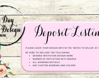 DEPOSIT LISTING - Wedding Invitation