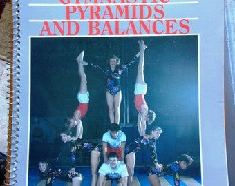 Vintage Creating Gymnastic Pyramids and Balances A Safe and Fun Approach 1989