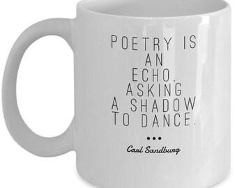 Coffee mug with quote by Carl Sandburg