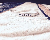 """Handstamped Love Bracelet, Customized Cuff, Religious Jewelry, 1/4"""" Wide, Heart Bangle, Handstamped Bangle, Layering Bangles, Mantra Cuff"""