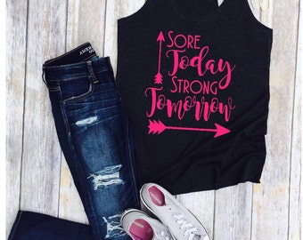 Sore Today Strong Tomorrow/Woman's Racer Back Tank Top