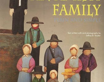Vintage AN AMISH FAMILY - Ron Ransom Carves - c. 1995 - Six Patterns - Instructions - Color Photos Guide - Grandfather - Father - Mother...