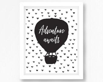 Adventure Awaits Quote Print, Modern Nursery Wall Art, Hot Air Balloon Baby Shower Gift, Black and White Nursery Print, Monochrome Nursery