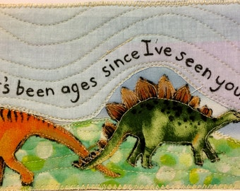 "Fabric Postcard: ""Ages Since I've Seen You"""