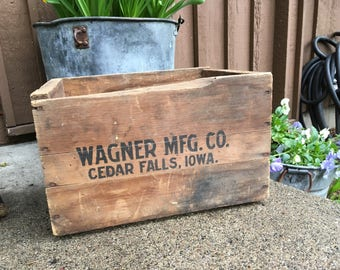Antique Wood Box with Advertising Wagner MFG. CO. Cedar Falls, Iowa, Vintage Wooden Crate