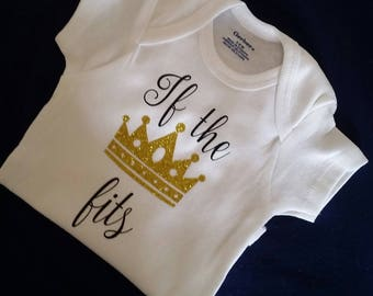 Baby Girl Bodysuit If the crown fits, Baby Bodysuit, Princess Baby Girl clothes