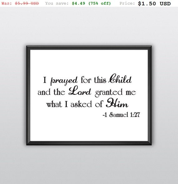 75% off I Prayed for This Child Printable Art the Lord Granted Me What I Asked of Him Wall Art (T231)