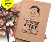 Die Hard – Yippee Ki Yay it's Christmas Card