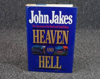Heaven And Hell By John Jakes The Conclusion Of The North And South Trlogy