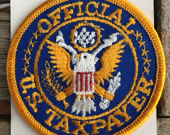 Official U.S. Taxpayer Souvenir Novelty Patch by Holm Patches and Caps