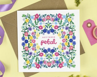 Hey There Petal! Card