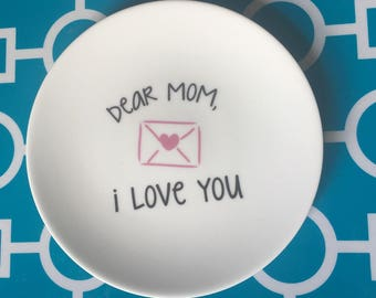 Mother's trinket holder, jewelry holder, Dear Mom I Love You, catch all, Love You Mom, Mother's Gift ***FREE SHIPPING
