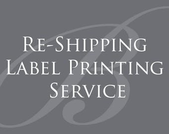 Re-Shipping Label Printing Service