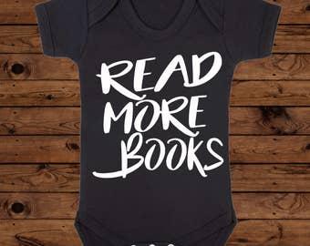 Read More Books, Book Lover Gift, Reading Mum Birthday, New Baby Present, Baby Shower Idea, Feminist Book Bodysuit, Feminism Reading Shirt