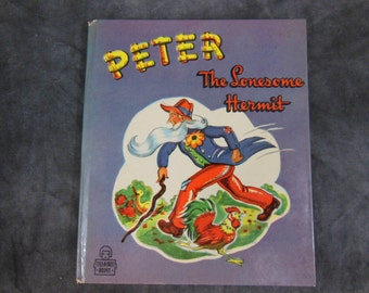 Peter the Lonesome Hermit, Tell-a-Tale Book 1948 Childrens Reading Book, Whitman Publishing