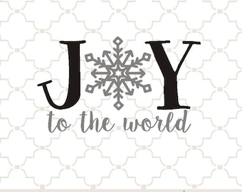 SVG Joy to the World with snowflake PNG EPS digital