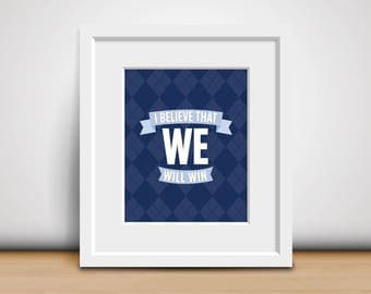 Digital Print-8x10-I Believe That We Will Win - Sporting KC Print - Sporting Kansas City - Cauldron Chant - Sports Fan - Man Cave - Download