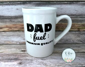 Dad Fuel Mug, Fathers Day Mug, Fathers Day Gift, Dad Fuel, Funny Dad Gift, Coffee Mug For Dad, Gift For Dad, Coffee Mug